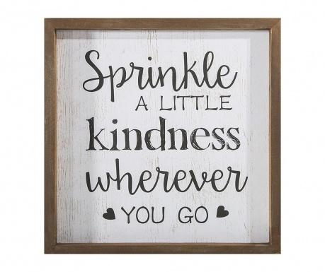Sprinkle Kindness Kép 32x32 cm