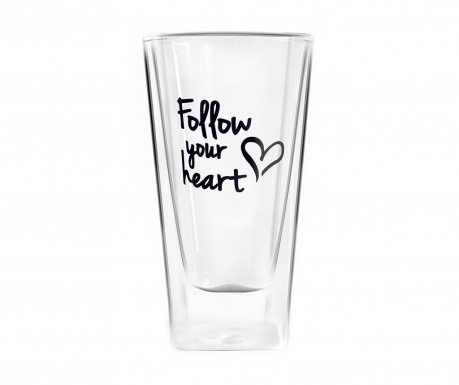 Follow Your Heart Pohár 300 ml