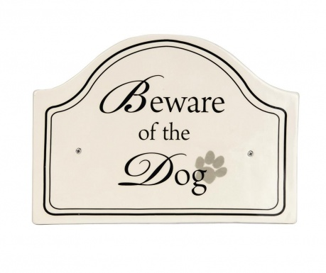 Nástenná dekorácia Beware Sign