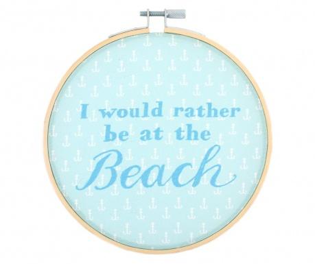 Decoratiune de perete Rather Be At The Beach